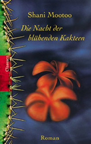 Die Nacht der blühenden Kakteen Roman ; 3546001710, Cereus blooms at night