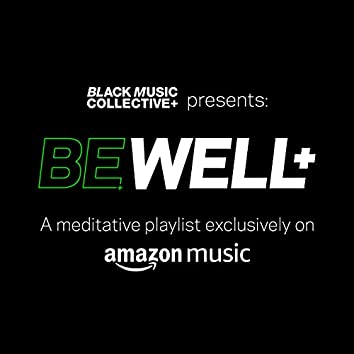 BE WELL+