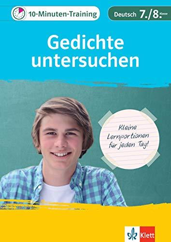 Klett 10-Minuten-Training Deutsch Aufsatz Gedichte untersuchen 7./8. Klasse: Kleine Lernportionen für jeden Tag