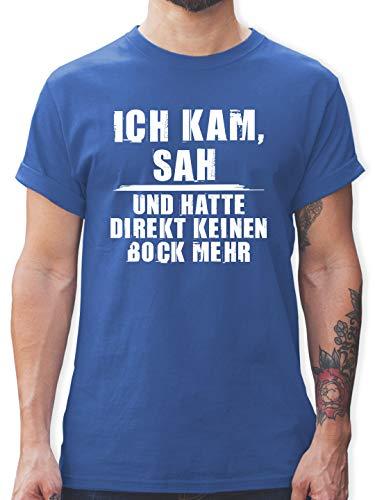 Sprüche Statement mit Spruch - Ich kam SAH und Hatte direkt keinen Bock mehr - Grunge Optik weiß - 3XL - Royalblau - Grunge - L190 - Tshirt Herren und Männer T-Shirts