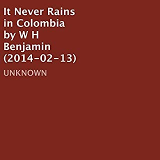 It Never Rains in Colombia cover art