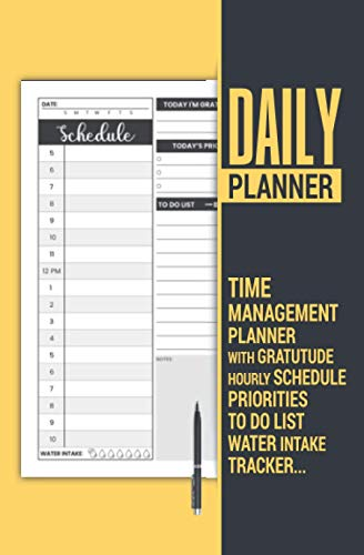 Compare Textbook Prices for Daily Planner | Time Management Planner with Gratitude, Hourly Schedule, Priorities, to Do List, Water Intake Tracker: Undated Time Organizer Journal ... Appointment, Work, Or Personal Scheduling  ISBN 9798725401097 by PL, MG Publish