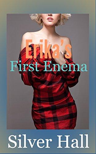 Erika's First Enema (English Edition)