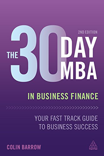 The 30 Day Mba In Business Finance Your Fast Track Guide To Business Success