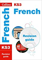KS3 Revision French Revision Guide (Collins New Key Stage 3 Revision)