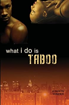 What I Do Is Taboo