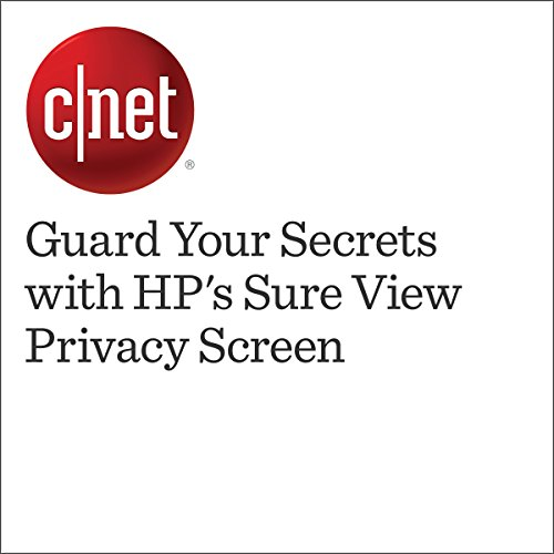 Guard Your Secrets with HP's Sure View Privacy Screen audiobook cover art