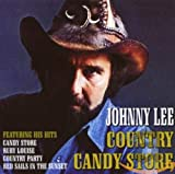 Country Candy Store von Johnny Lee