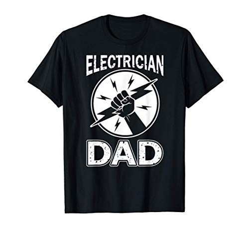 Electrician Dad Father day Electrical Engineering T-Shirt