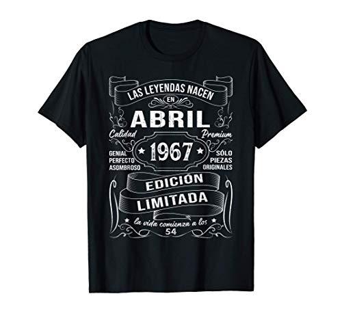 Leyendas Abril 1967 Regalo Hombre Mujer 54 Años Cumpleaños Camiseta