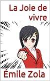 La Joie de vivre - Format Kindle - 2,99 €