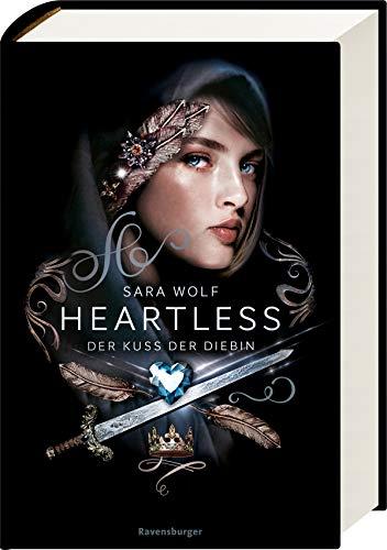 Heartless, Band 1: Der Kuss der Diebin (Heartless, 1)