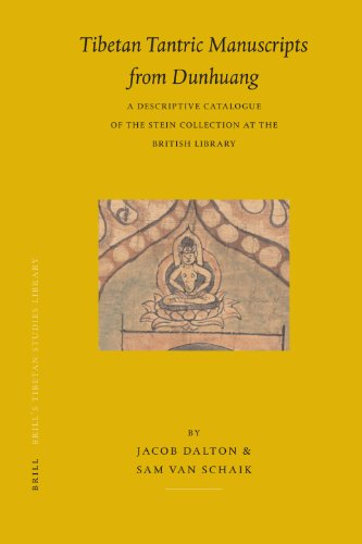 Tibetan Tantric Manuscripts from Dunhuang: A Descriptive Catalogue of the Stein Collection at the British Library (Brill's Tibetan Studies Library, Band 12)