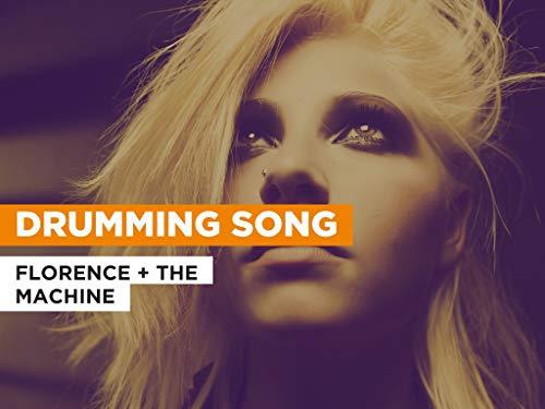 Drumming Song al estilo de Florence + the Machine