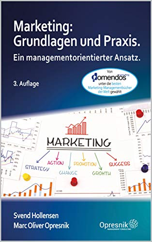 Marketing: Grundlagen und Praxis: Ein managementorientierter Ansatz (Opresnik Management Guides 16)