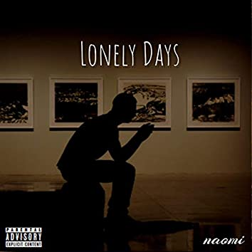 Lonely Days