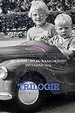 Trilogie: Ho, Adrie ...ho Ja, waarom niet? InterRail 1974