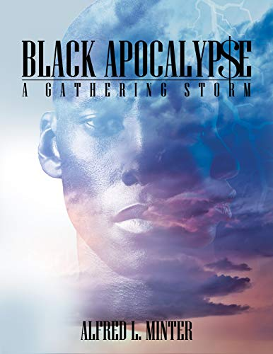 Black Apocalypse: A Gathering Storm