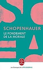 Le fondement de la morale d'Arthur Schopenhauer