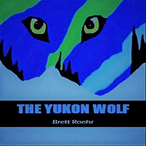 The Yukon Wolf audiobook cover art