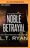 Noble Betrayal (Jack Noble)