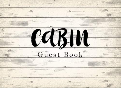 Price comparison product image Cabin Guest Book: Vacation Home Guest Book Sign in Rental Cabins Airbnb Visitors Comments Book Beach House Favorite Holiday Log Book Wood Texture Rustic Design (Vacation Home Sign in) (Volume 1)