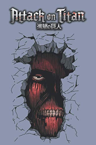 Attack On Titan Notebook: The Wall Titans, Attack On Titan Jurnal 120 pages 6×9 inch