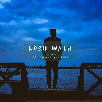 Rosh Wala