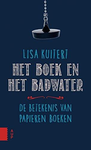 Het boek en het badwater: de betekenis van papieren boeken