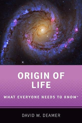 Origin of Life: What Everyone Needs to Know