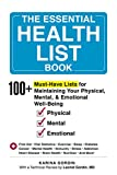The Essential Health List Book: 100+ Must-Have Lists for Maintaining Your Physical, Mental, & Emotional Well-Being