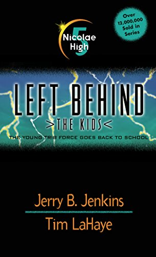 Nicolae High (Left Behind: The Kids Book 5) (English Edition)