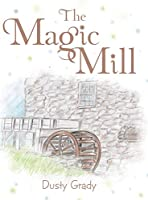 The Magic Mill