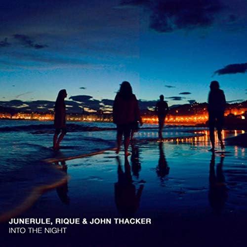 Junerule, Rique & John Thacker