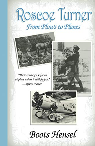 Roscoe Turner: From Plows to Planes