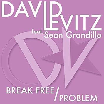 Break Free / Problem - Single