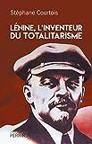 Lenine, L'inventeur du totalitarisme - Perrin - 28/09/2017