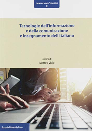 Tecnologie dell'informazione e della comunicazione e insegnamento dell'italiano