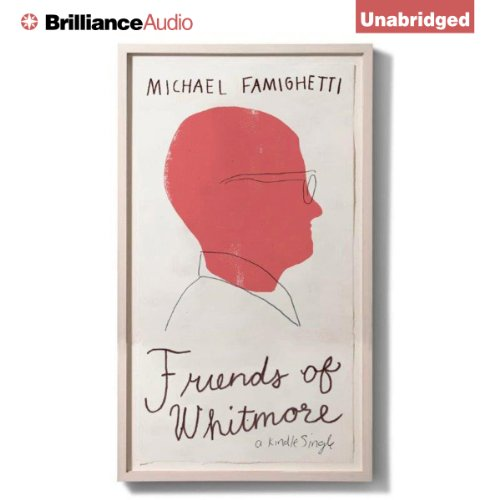 Friends of Whitmore audiobook cover art
