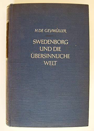 Swedenborg und die übersinnliche Welt. Übersetzt von Paul Sakmann. Durchgesehen und ergänzt von Hans Driesch.