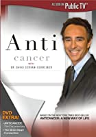 Anti Cancer With Dr David Servan-Schreiber [DVD] [Import]