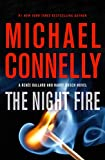 Image of The Night Fire (A Renée Ballard and Harry Bosch Novel, 22)