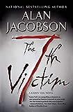 The 7th Victim: A Novel (The Karen Vail Novels, 1)
