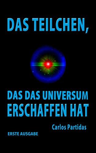 DAS TEILCHEN, DAS DAS UNIVERSUM  ERSCHAFFEN HAT: DER MAGNETISCHE MONOPOL  VON PAUL DIRAC (Die Chemie der Krankheiten 23)