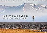 Spitzbergen - Wild.Rau.Ungezaehmt. (Wandkalender 2022 DIN A2 quer): Landschaftsaufnahmen aus der europaeischen Arktis. (Monatskalender, 14 Seiten )