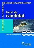 Livret du candidat - Formation à la conduite des bateaux de plaisance à moteur