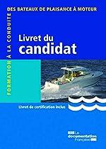 Livret du candidat - Formation à la conduite des bateaux de plaisance à moteur de Ministère de l'Ecologie