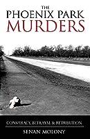 Phoenix Park Murders: Murder, Betrayal and Retribution