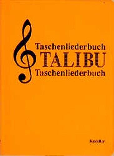 Taschenliederbuch: TALIBU Auswahl der schönsten deutschen Volks- und Wanderlieder: Eine Auswahl der schönsten deutschen Volks- und Wanderlieder
