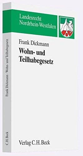 Nordrhein-westfälisches Gesetz über das Wohnen mit Assistenz und Pflege in Einrichtungen (Wohn- und Teilhabegesetz - WTG) (Landesrecht Nordrhein-Westfalen)